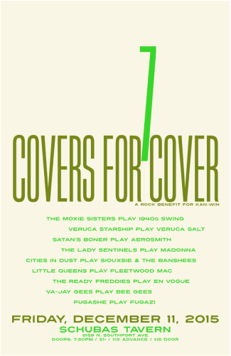 Covers for Cover music benefit in Chicago to support domestic violence center at Schuba's